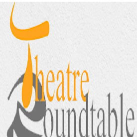 Theatre Roundtable