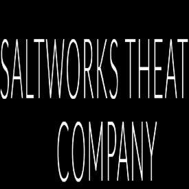 Saltworks Theatre Company