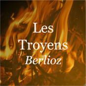 Advanced Quiz for Les Troyens