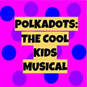 Beginner's quiz for Polkadots: the Cool Kids Musical