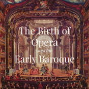 Quiz on The Birth of Opera and the Early Baroque