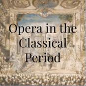 Beginner's quiz for Opera in the Classical Period