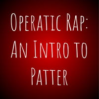 Quiz on Operatic Rap: An Introduction to Patter