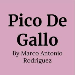 Pico De Gallo: Comedy Con Spice!