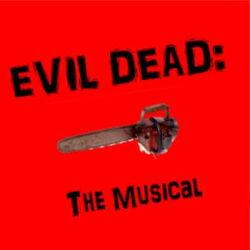 Evil Dead: The Musical