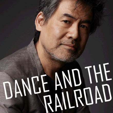 The Dance and the Railroad