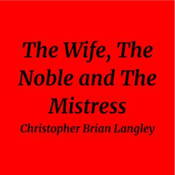 The Wife, The Noble and The Mistress logo
