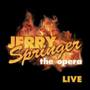 Jerry Springer: The Opera
