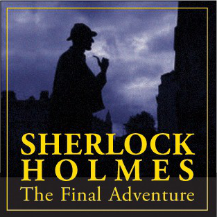 Sherlock Holmes: The Final Adventure