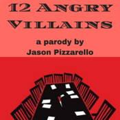 12 Angry Villains