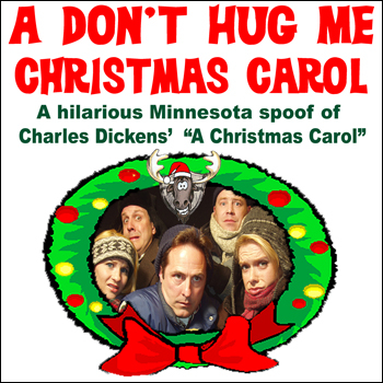 A Don't Hug Me Christmas Carol (Musical) Plot & Characters | StageAgent
