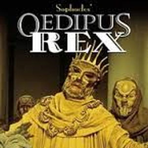Oedipus (Oedipus Rex, Oedipus the King)