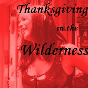 Thanksgiving in the Wilderness