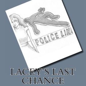 Lacey's Last Chance
