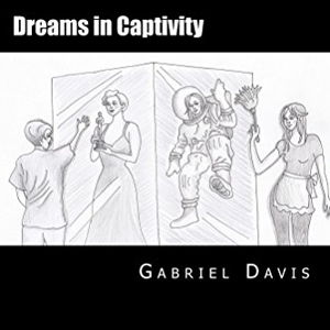 Dreams in Captivity