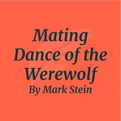 Mating Dance of the Werewolf