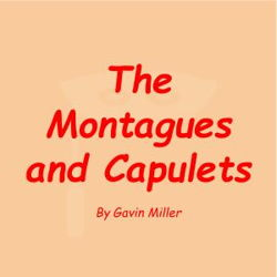 The Montagues and Capulets