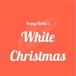white christmas musical plot characters stageagent - Sisters White Christmas Lyrics