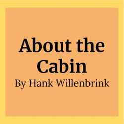 About the Cabin
