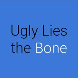 Ugly Lies the Bone  logo